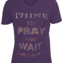 Think Big Pray Hard Shirt in BLACK